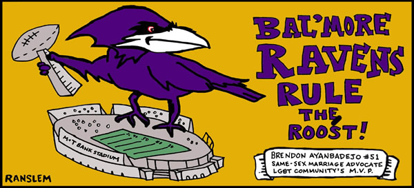 Baltimore Ravens rule the roost! Brendon Ayanbadejo #51 same-sex marriage advocate LGBT community's M.V.P.