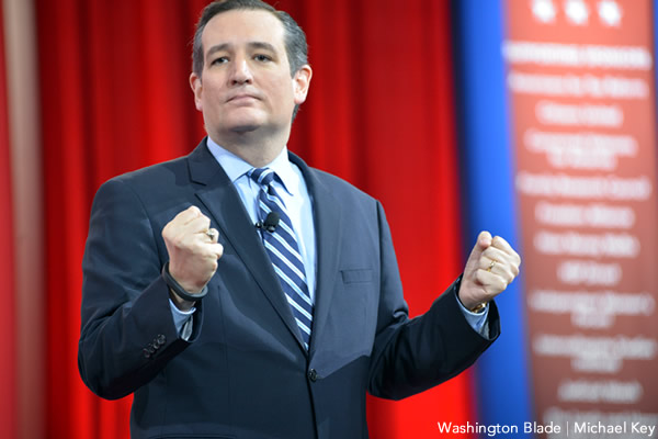 Ted Cruz, United States Senate, Republican Party, Conservative Political Action Conference, CPAC, gay news, Washington Blade